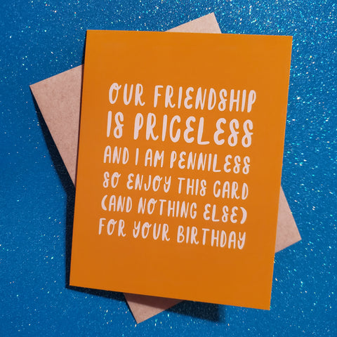 our friendship is priceless birthday card - Funky Cat Emporium
