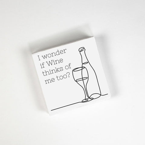i wonder if wine thinks of me too cocktail napkins