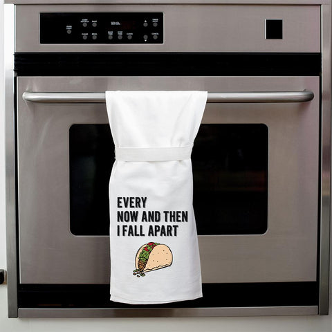 every now and then i fall apart taco tea towel - Funky Cat Emporium