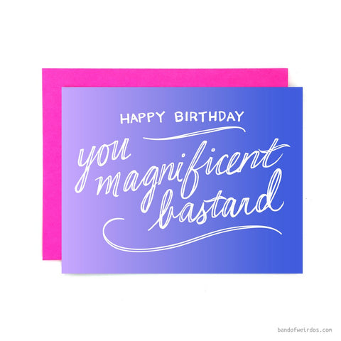 magnificent bastard birthday card - Funky Cat Emporium