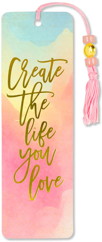 create the life you want watercolor bookmark