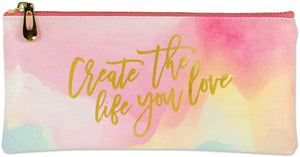 create the life you want watercolor pouch