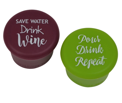 • Save Water Drink Wine • Pour Drink Repeat • Wine Stoppers •