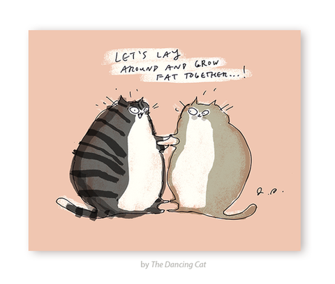 grow fat together cats love & friendship card - Funky Cat Emporium
