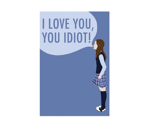 i love you, you idiot! postcard - Funky Cat Emporium