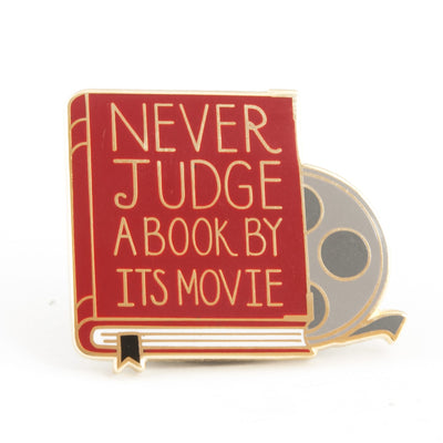 Never Judge a Book by it's Movie Enamel Pin