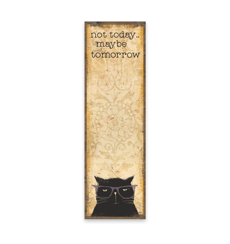 not today maybe tomorrow magnetic list notepad - Funky Cat Emporium