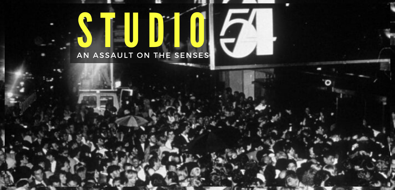 Studio 54 - An assault on the senses
