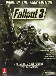 Fallout 3 Game of the Year Edition Prima Official Game Guide (WITH POSTER)