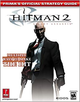 Hitman 2 Prima Official Strategy Guide