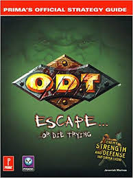 O.D.T. Escape... ...Or Die Trying Strategy Guide PRIMA