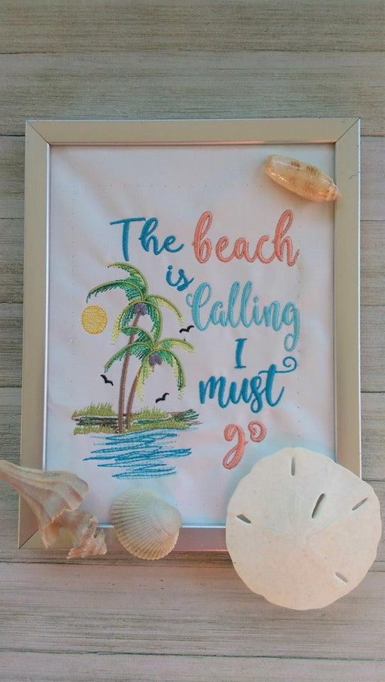 The Beach is Calling I Must Go Embroidery Design