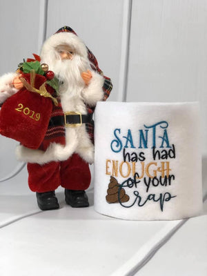Santa Has Had Enough of Your Crap Embroidery Desgin (with and without poop emjoi) - Sew What Embroidery Designs