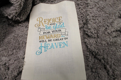 Rejoice And Be Glad For Your Reward Will Be Great In Heaven Embroidery Design - Sew What Embroidery Designs