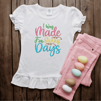 I Was Made For Sunny Days Embroidery Design - Sew What Embroidery Designs