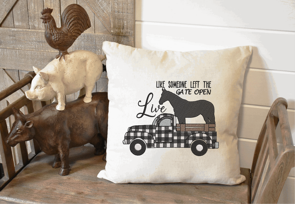 Live Life Like Someone Left The Gate Open Sketch Embroidery Design
