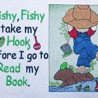 Fishy, Fishy take my hook before I go to read my book-Boy fishing Embroidery Design