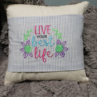 Live Your Best Life Embroidery Design - Sew What Embroidery Designs