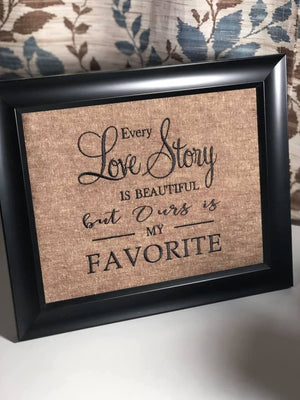 Every Love Story is Beautiful But Ours is My Favorite Embroidery Design - Sew What Embroidery Designs