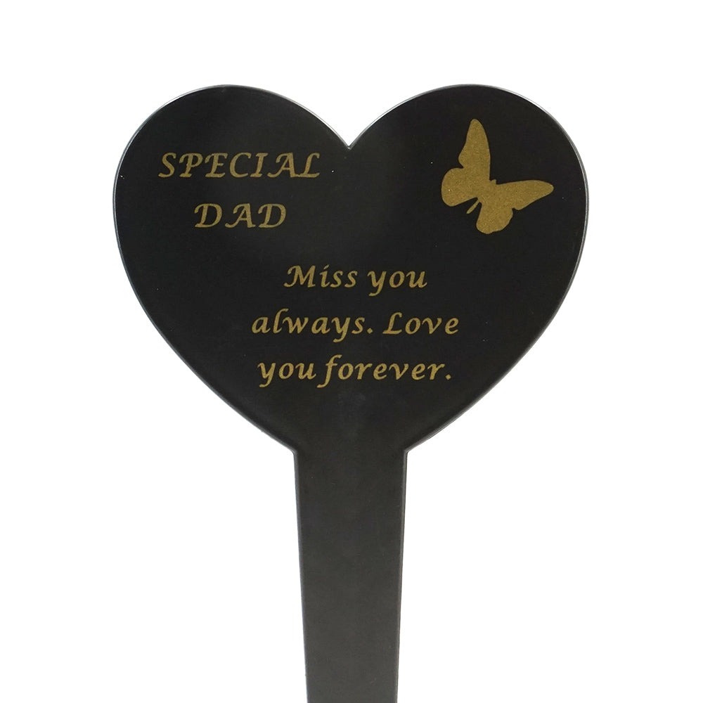 Special Dad Memorial Heart Remembrance Verse Ground Stake