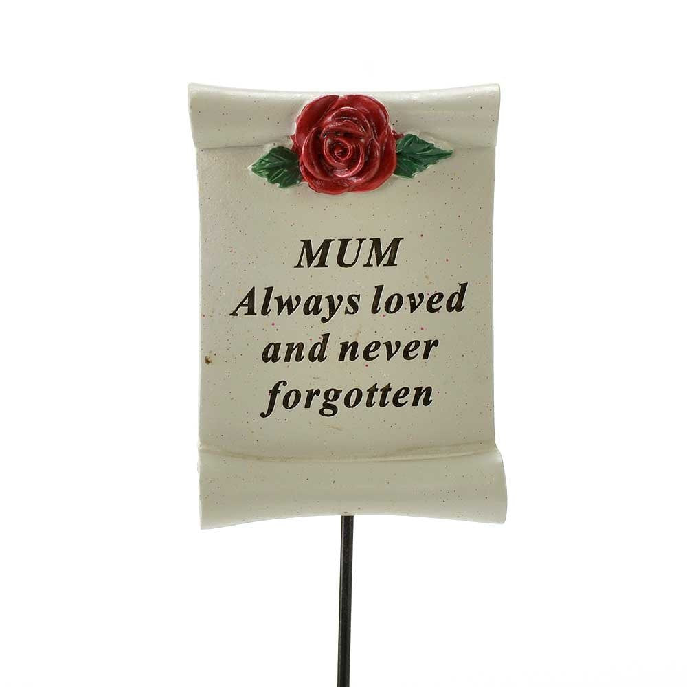 Always Loved Mum Flower Rose Scroll Memorial Remembrance Stick