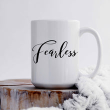 Load image into Gallery viewer, Fearless Mug