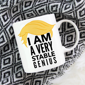I am a very Stable Genius