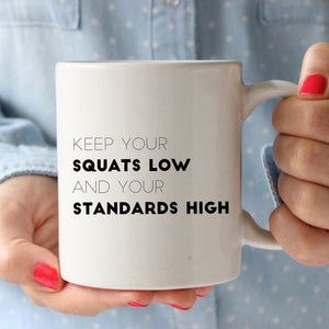 Keep Your Squats Low and Your Standards High