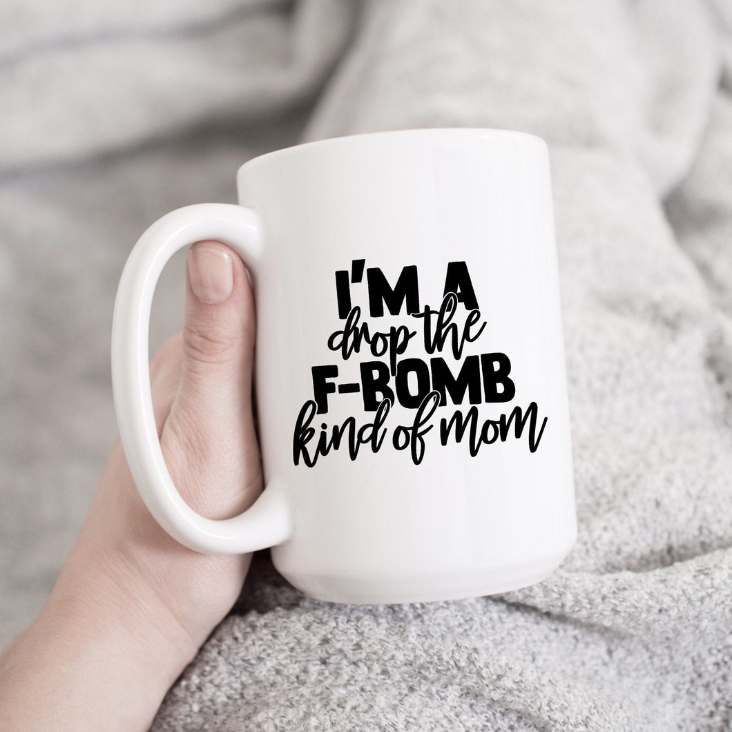 I'm a drop the F-bomb kind of Mom