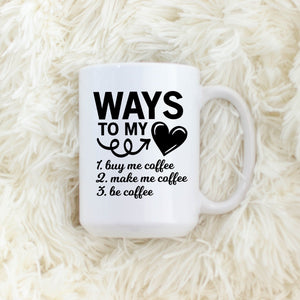 Ways to My Heart: Coffee
