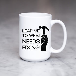 Lead Me to What Needs Fixing