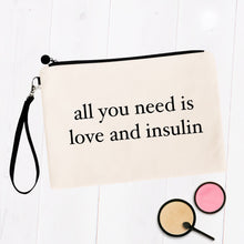 Load image into Gallery viewer, All You Need is Love and Insulin