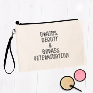 Brains Beauty & Badass Determination