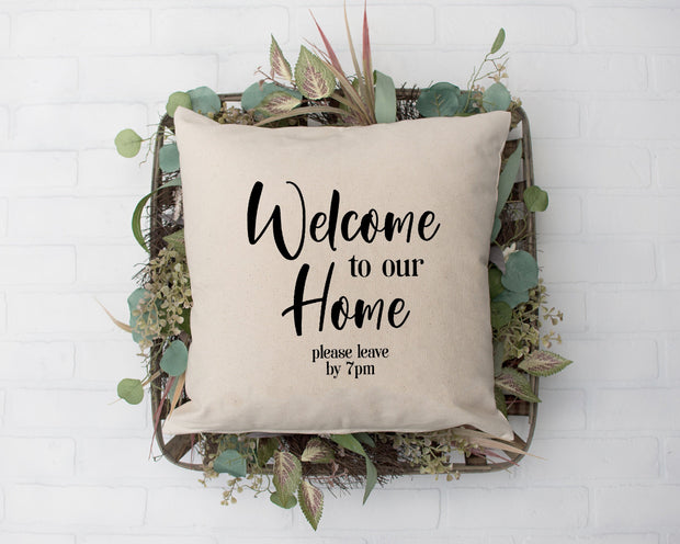 Welcome Home Please Leave 1
