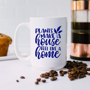 Plants Make a House Feel Like Home