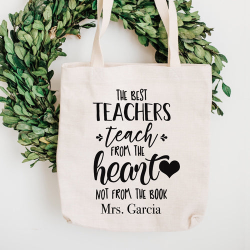 The Best Teachers Teach From the Heart Not From the Book