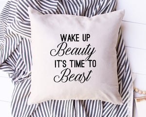 Wake Up Beauty Time to Beast