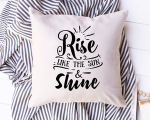 Rise Like the Sun & Shine