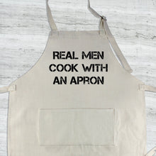 Load image into Gallery viewer, Real Men Cook With an Apron