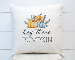 Hey There Pumpkin