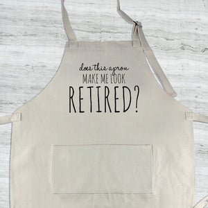 Does this Apron Make Me Look Retired?