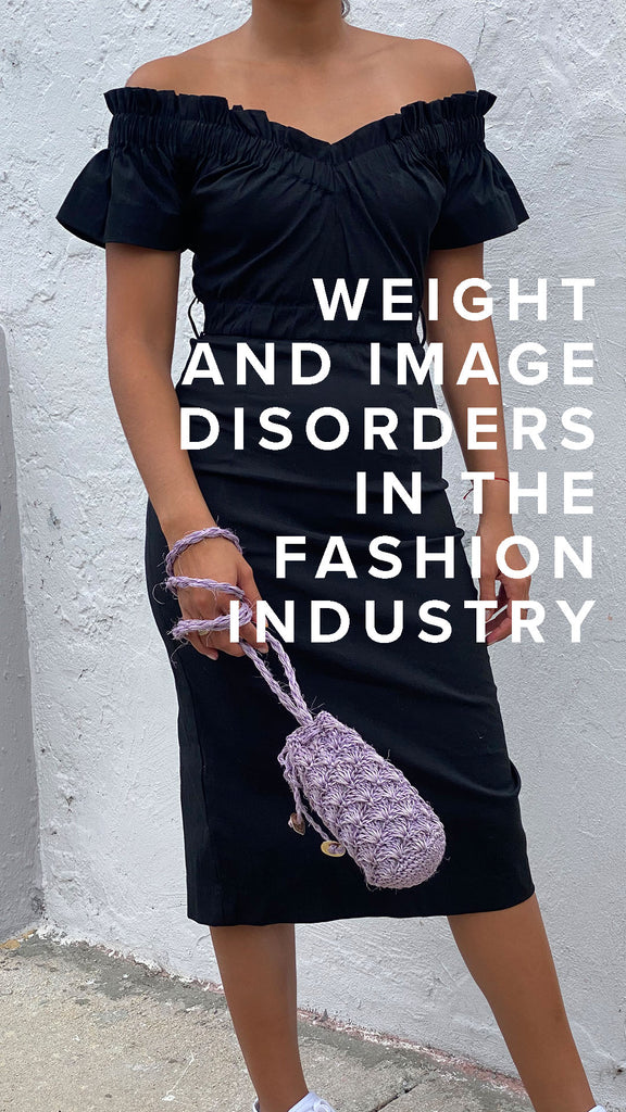 WEIGHT AND IMAGE DISORDERS IN THE FASHION INDUSTRY