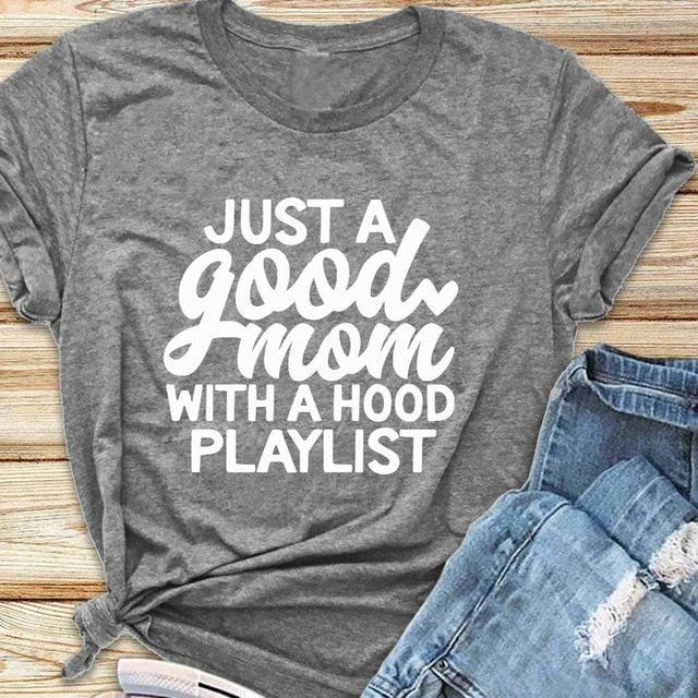Just a Good Mom with Hood Playlist Tee