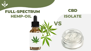 Full Spectrum Hemp Oil Vs CBD Isolate