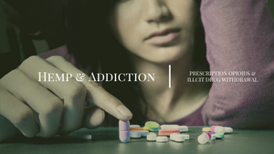 hemp addiction cannabioids opioids