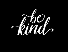 Load image into Gallery viewer, Be Kind vinyl decal - FREE SHIPPING! multiple sizes
