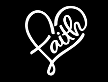 Load image into Gallery viewer, Faith in a heart vinyl decal - FREE SHIPPING! multiple sizes
