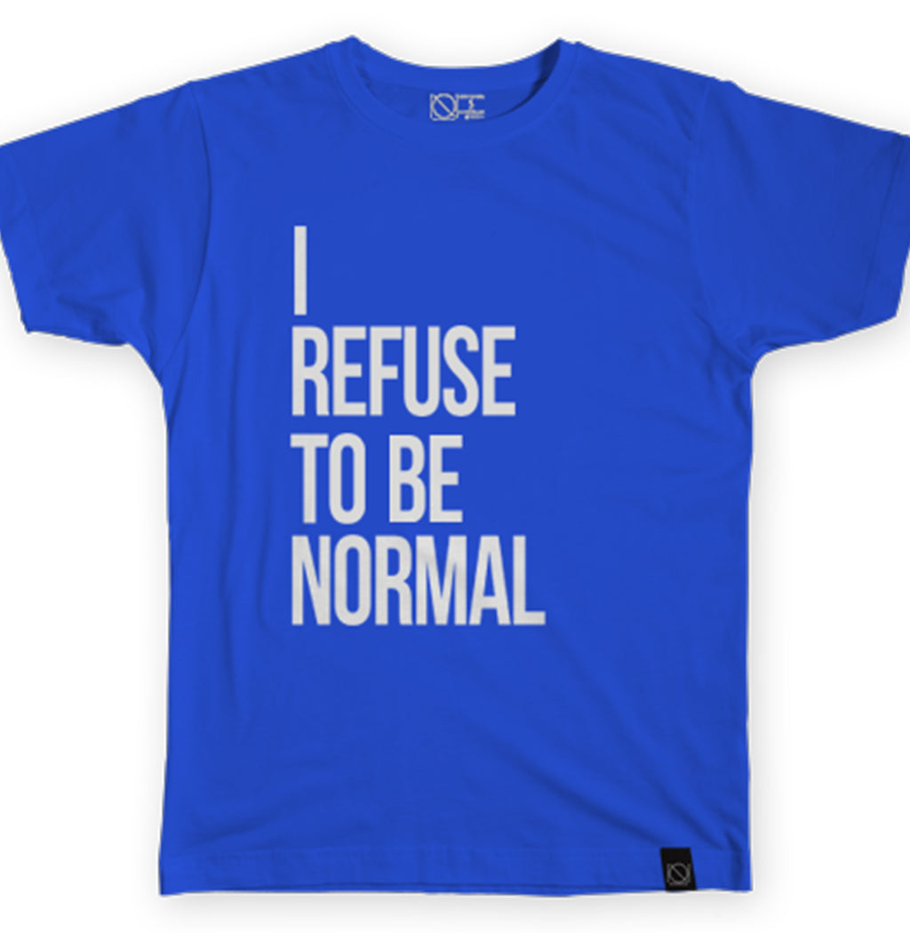 I Refuse To Be Normal Tee (Blue)