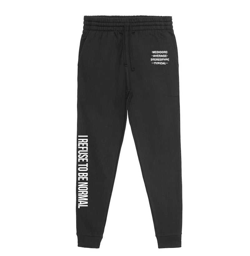 I Refuse To Be Normal - Black Joggers - I Refuse To Be Normal