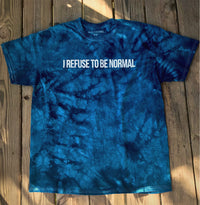 I Refuse To Be Normal Tee (Navy Blue Crystal Tie Dye) - I Refuse To Be Normal